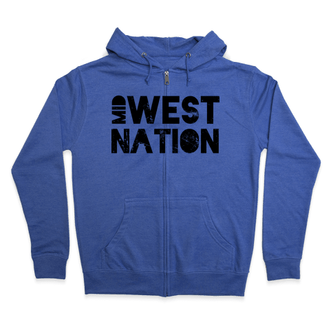 Mid West Nation Zip Hoodie