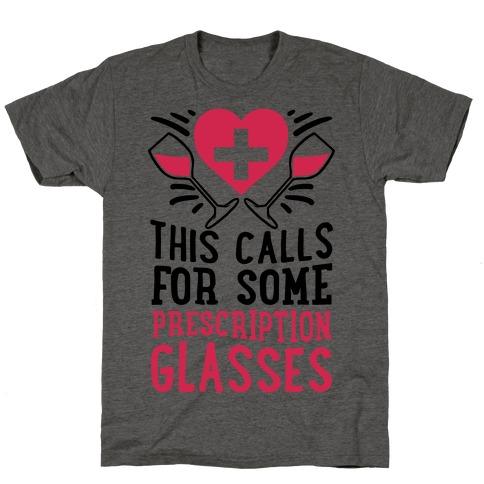 This Calls For Some Prescription Glasses T-Shirt