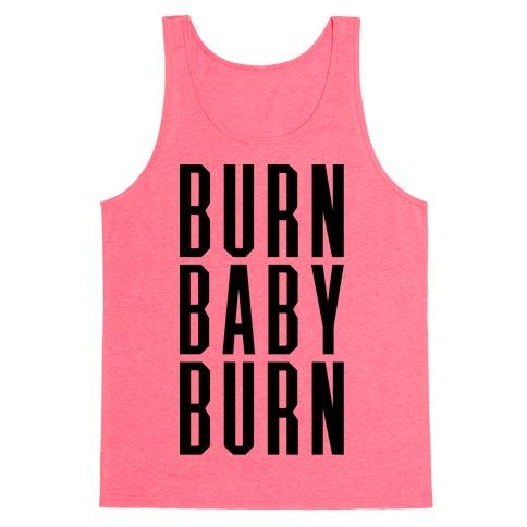Burn Baby Burn Tank Top