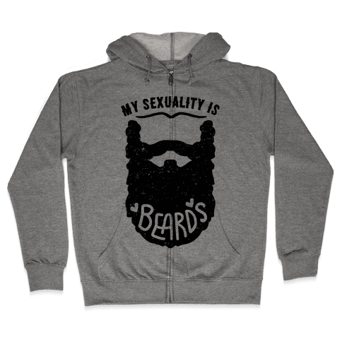 My Sexuality Is Beards Zip Hoodie