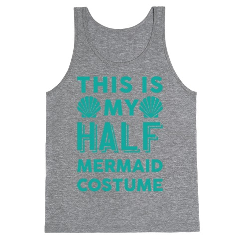 This Is My Half Mermaid Costume Tank Top