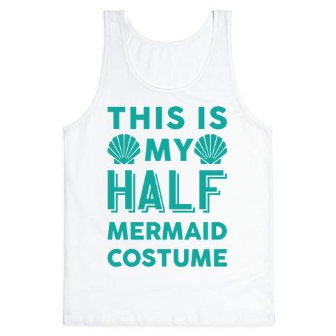 This Is My Half Mermaid Costume Tank Top