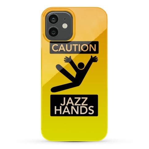 Caution Jazz Hands Phone Case
