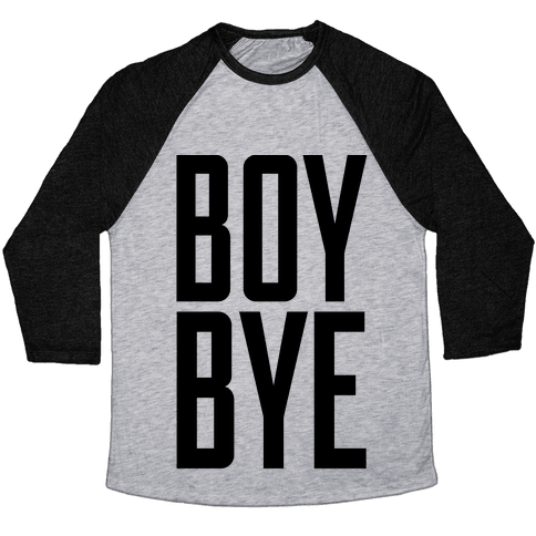 Boy Bye Baseball Tee