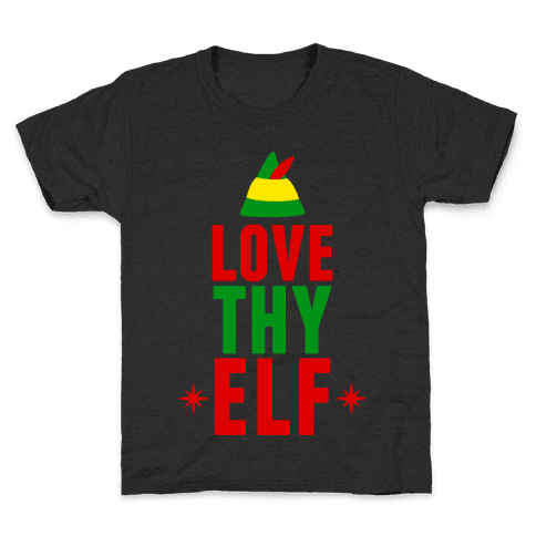 Love Thy Elf Kids T-Shirt