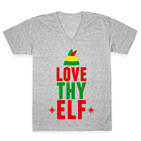 Love Thy Elf V-Neck Tee Shirt