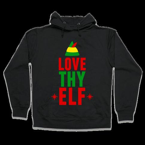 Love Thy Elf Hooded Sweatshirt