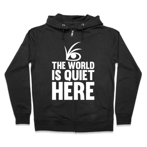 The World Is Quiet Here - Hoodie - 111.1KB