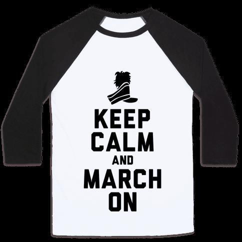 Keep Calm and March On (Tank) Baseball Tee