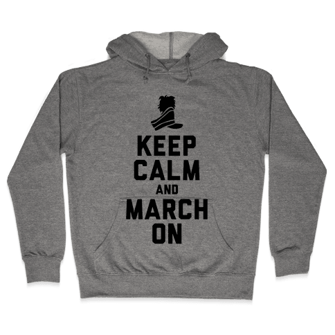 Keep Calm and March On (Tank) Hooded Sweatshirt