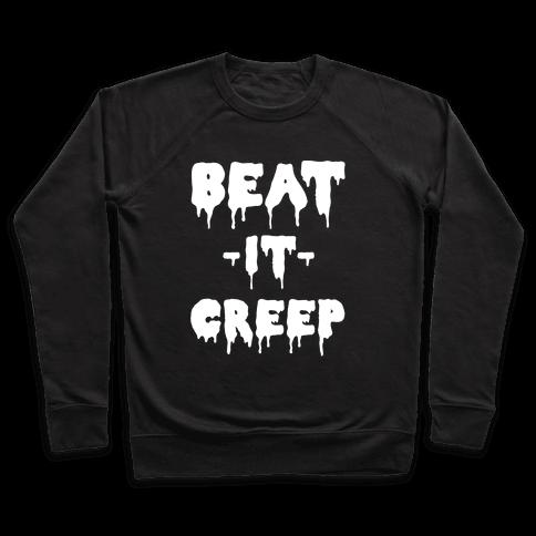 Beat It Creep Pullover