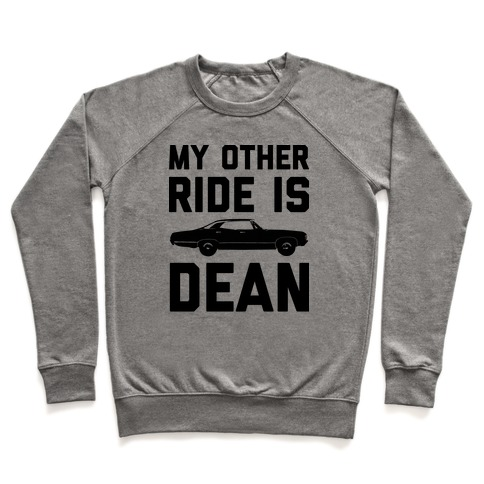 My Other Ride Is Dean Winchester Pullover