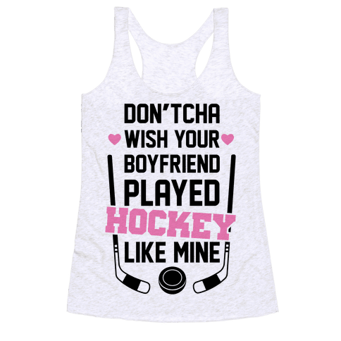 Hockey Boyfriend Racerback Tank Top