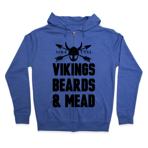 Vikings, Beards, & Mead Zip Hoodie