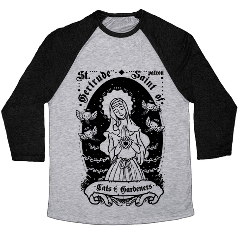 Saint Gertrude of Cats Baseball Tee