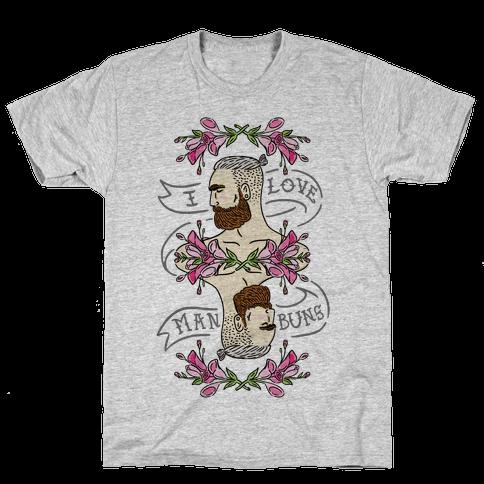 I Love Man Buns Mens T-Shirt
