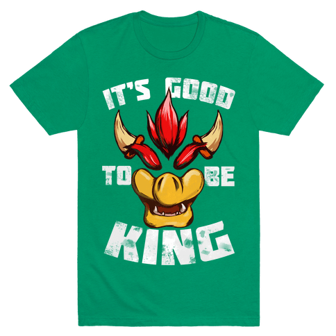 It's Good to be King Mens T-Shirt