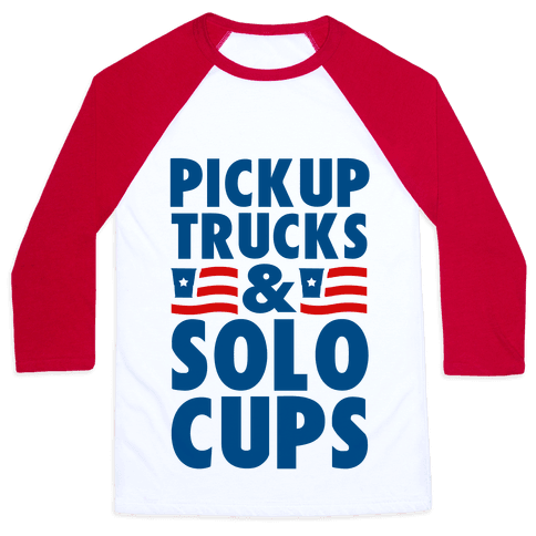 Pickup Trucks and Solo Cups Baseball Tee