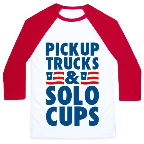 Pickup Trucks and Solo Cups Baseball Tee