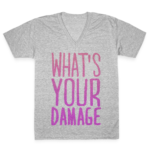 What's Your Damage V-Neck Tee Shirt