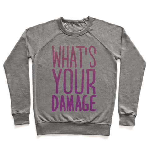 What's Your Damage Pullover
