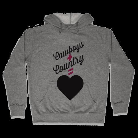 Cowboys + Country = <3 Hooded Sweatshirt
