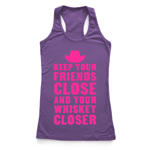 Keep Your Friends Close Racerback Tank Top