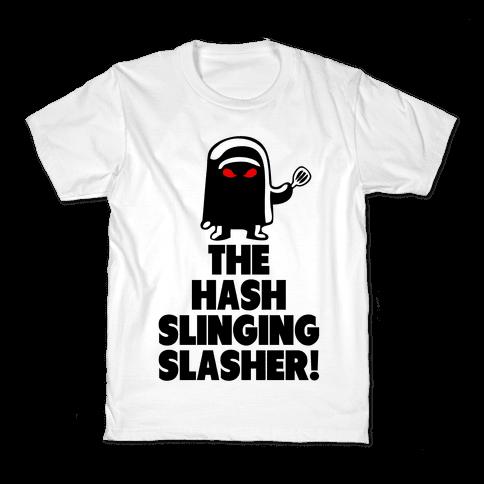 The Hash Slinging Slasher! Kids T-Shirt