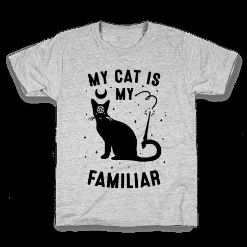 My Cat is My Familiar Kids T-Shirt