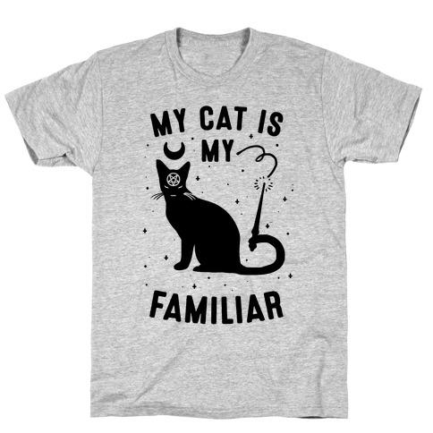 My Cat is My Familiar T-Shirt