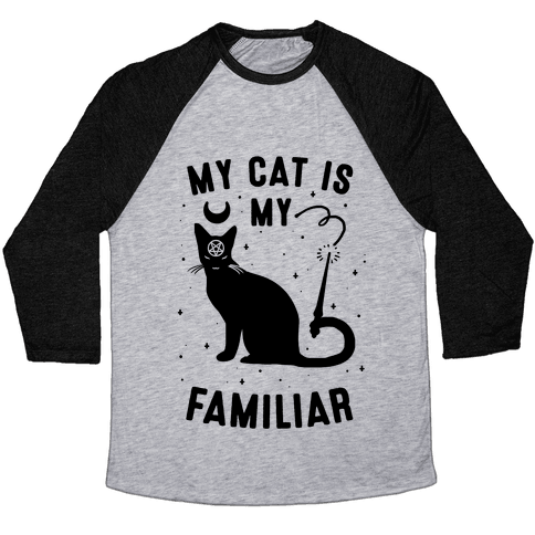 My Cat is My Familiar Baseball Tee