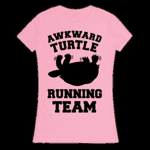 Awkward Turtle Running Team Womens T-Shirt