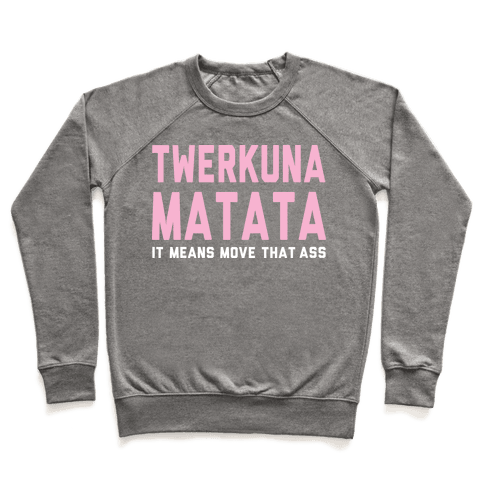 Twerkuna Matata Pullover