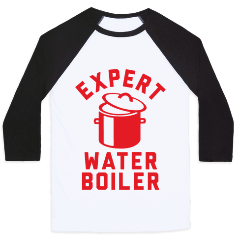 Expert Water Boiler Baseball Tee