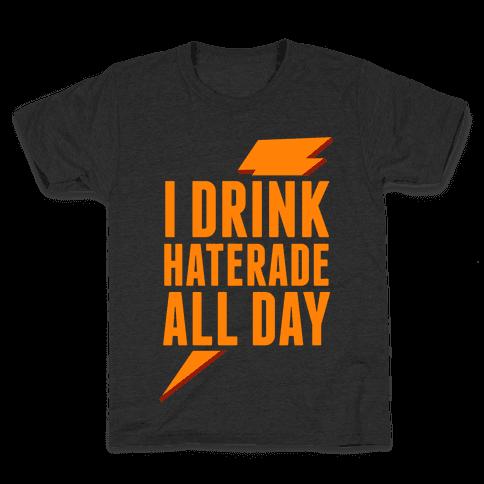 I Drink Haterade All Day (Orange) Kids T-Shirt