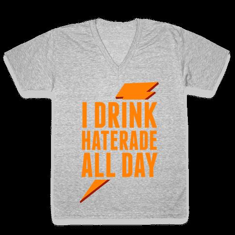 I Drink Haterade All Day (Orange) V-Neck Tee Shirt