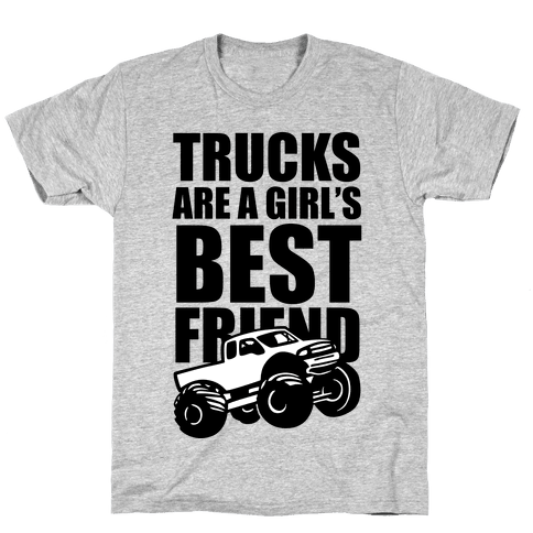 Trucks Are A Girl's Best Friend Mens T-Shirt