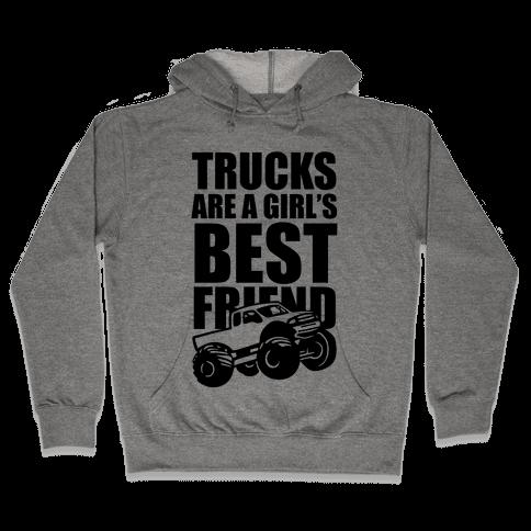 Trucks Are A Girl's Best Friend Hooded Sweatshirt