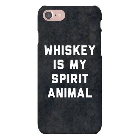 Whiskey Is My Spirit Animal Phone Case