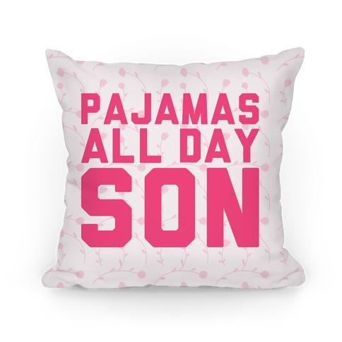 Pajamas All Day Son