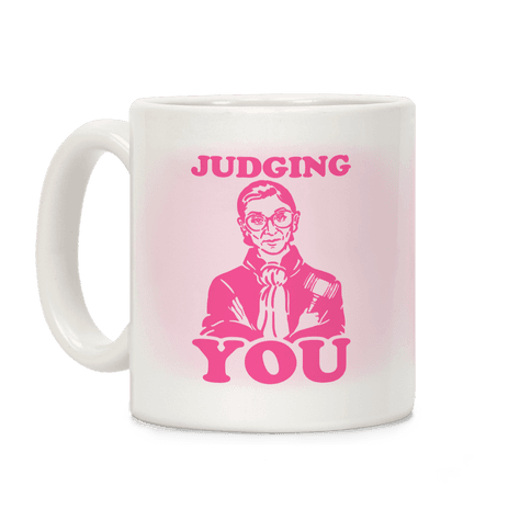 Judging You Coffee Mug