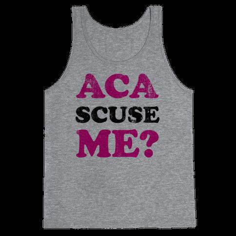 Aca-Scuse-Me Tank Top