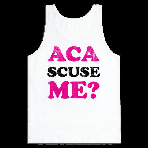 Aca-Scuse-Me