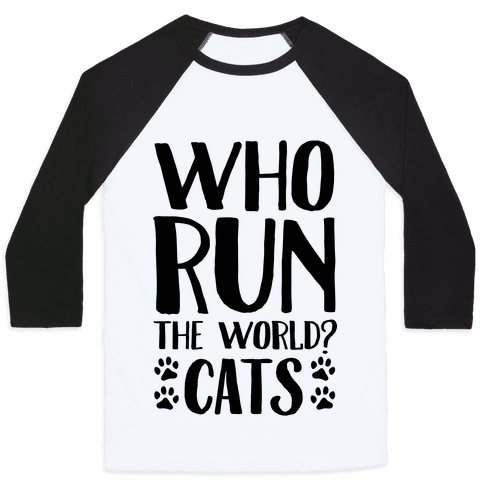 Who Run The World Cats