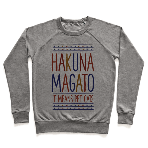 Hakuna Magato It Means Pet Cats