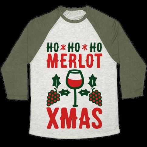 Ho Ho Ho Merlot Christmas Baseball Tee