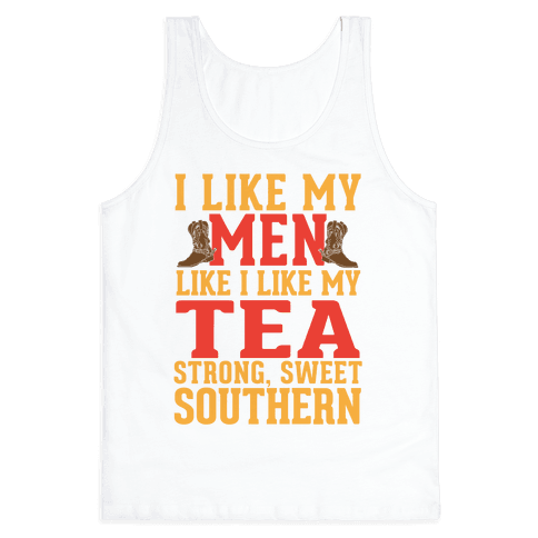 Strong, Sweet Southern. Tank Top