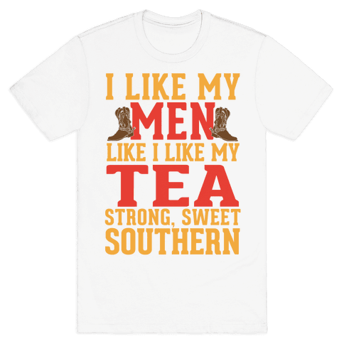 Strong, Sweet Southern. Mens T-Shirt