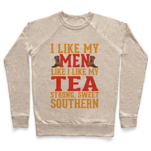 Strong, Sweet Southern. Pullover