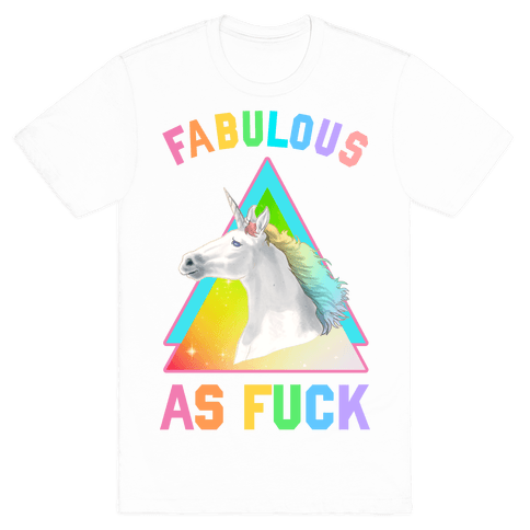 Fabulous As F*** Mens T-Shirt